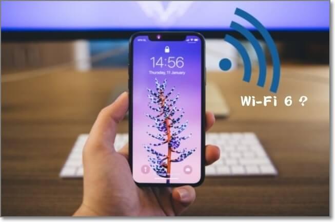 什麼是WiFi6?